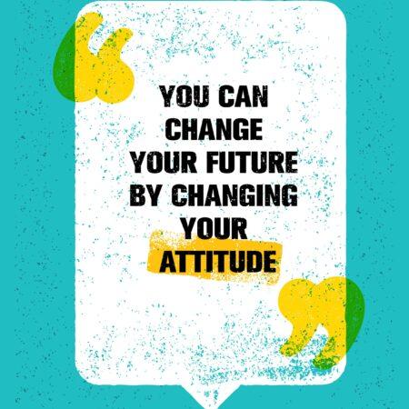 Attitude Quotes - 19